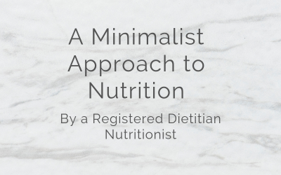 A Minimalist Approach to Nutrition