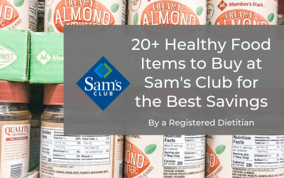 20+ Healthy Food Items to Buy at Sam's Club for Best Savings